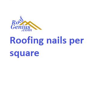 Roofing Nails Per Square Roofgenius Com
